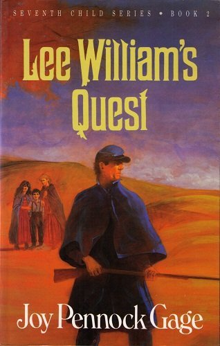 9780877884873: Lee William's Quest (The Seventh Child Series/Joy Pennock Gage, Book 2)