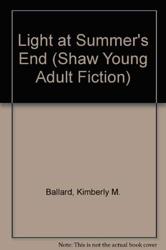 9780877885030: Light at Summer's End (Shaw Young Adult Fiction)