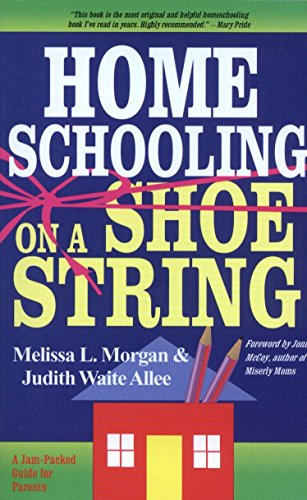 9780877885467: Homeschooling on a Shoestring: A Jam-packed Guide