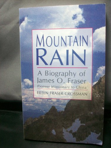 9780877885511: Mountain Rain: A Biography of James O. Fraser : Pioneer Missionary to China (An OMF book)