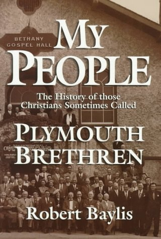 9780877885771: My People: The Story of Those Christians Sometimes Called Plymouth Brethren