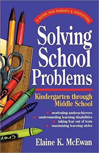 9780877886402: Solving School Problems: A Guide for Parents & Educators: Kindergarten Through Middle School