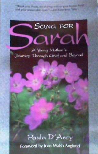 9780877887607: Song for Sarah: A Young Mother's Journey Through Grief and Beyond