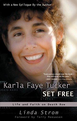 9780877887751: Karla Faye Tucker Set Free: Life and Faith on Death Row