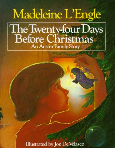 The Twenty-Four Days Before Christmas: An Austin: Madeleine L'Engle