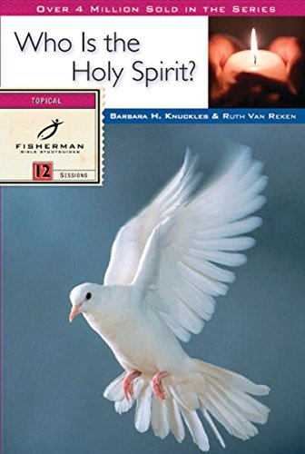 9780877888536: Who Is the Holy Spirit? (Fisherman Bible Studyguide Series)