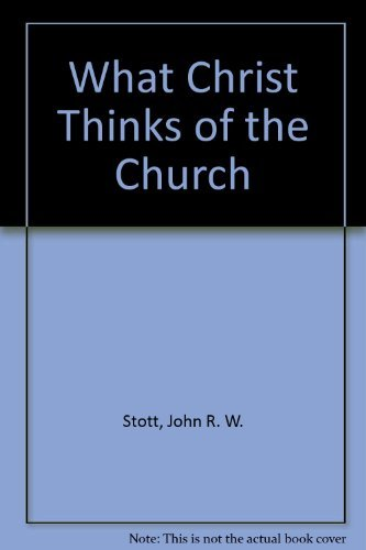 9780877889083: What Christ Thinks of the Church