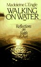 9780877889199: Walking on Water : Reflections on Faith and Art