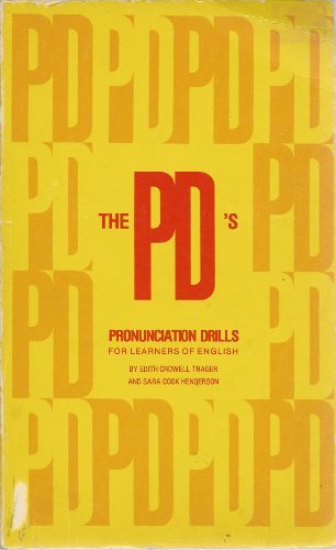 9780877890089: The PD's: Pronunciation Drills for Learners of English