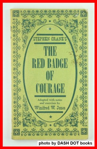 Stephen Crane's The red badge of courage (Graded readers for students of English as a second ...
