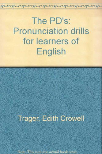 9780877892199: The PD's: Pronunciation Drills for Learners of English