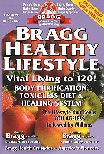 9780877900085: Bragg Healthy Lifestyle: Vital Living to 120!