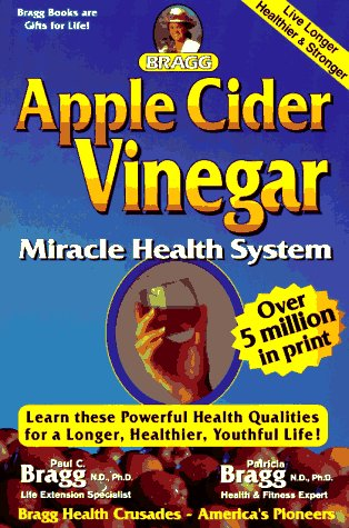 9780877900412: Apple Cider Vinegar: Miracle Health System