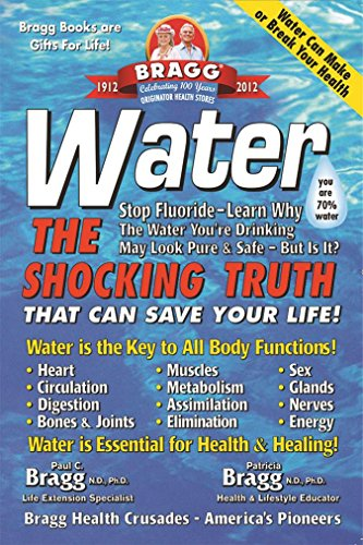 9780877900658: Water: The Shocking Truth That can Save Your Life