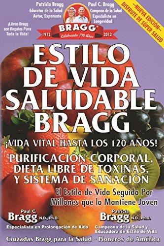 9780877900689: Estilo de Vida Saludable Bragg: Vida Vital Hasta Los 120 Anos!