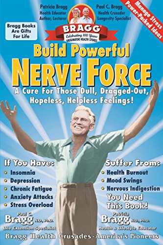 9780877900931: Build Powerful Nerve Force: Cure for the Dull Dragged-Out Hopeless, Helpless Life