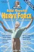 9780877900948: Build Powerful Nerve Force, Revised: It Controls Your Life-Keep It Healthy