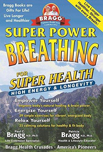 9780877901204: Bragg Super Power Breathing: For Super Health & High Energy