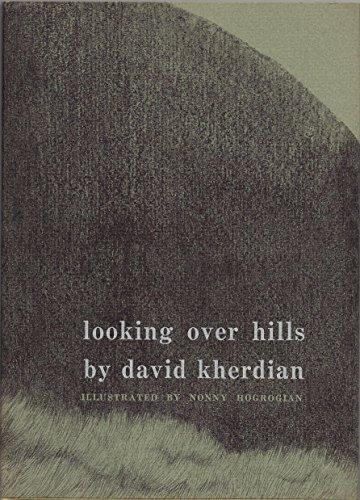 Looking Over Hills: David Kherdian