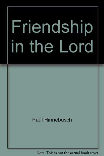 9780877930648: Friendship in the Lord