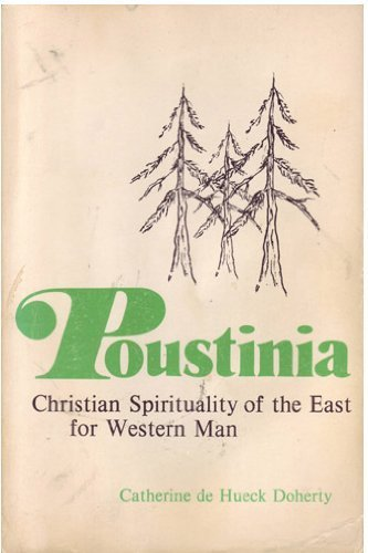 9780877930839: Poustinia: Christian Spirituality of the East for Western Man