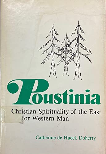 9780877930846: Poustinia: Christian Spirituality of the East for Western Man