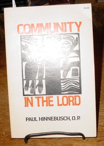 Community in the Lord (9780877930990) by Paul Hinnebusch
