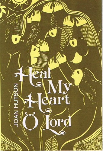 9780877931065: Heal My Heart O Lord