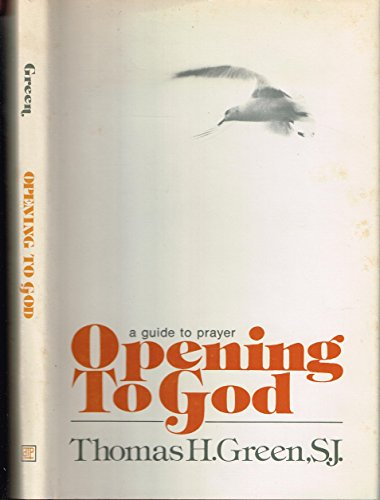 9780877931355: Opening to God: A guide to prayer