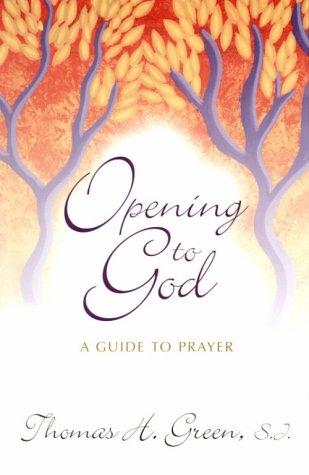 9780877931362: Opening to God