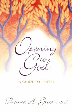 9780877931362: Opening to God: A Guide to Prayer