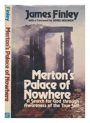 9780877931584: Merton's Palace of Nowhere: A Search for God through Awareness of the True Self