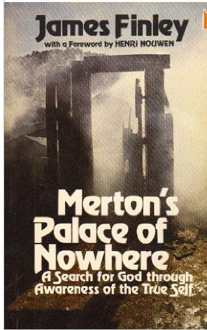 9780877931591: Merton's Palace of Nowhere: A Search for God Through Awareness of the True Self