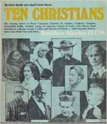 9780877931836: Ten Christians: By Their Deeds You Shall Know Them
