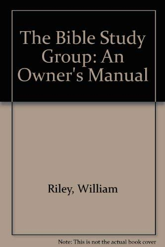 9780877932864: The Bible Study Group: An Owner's Manual