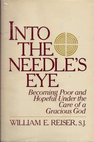 9780877933069: Into the Needles Eye