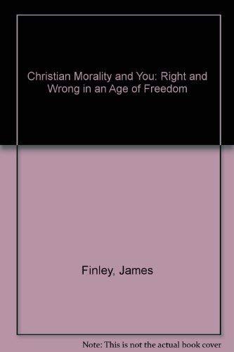 9780877933083: Christian Morality and You