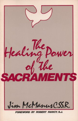 9780877933137: The healing power of the sacraments