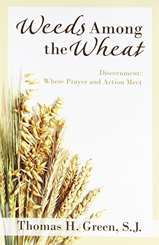 9780877933182: Weeds Among the Wheat Discernment: Where Prayer and Action Meet