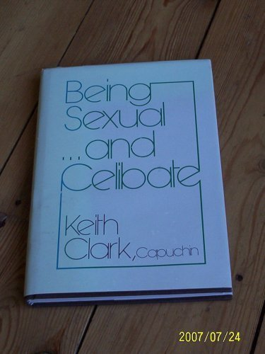 Being Sexual-- and Celibate: keith clark capuchin