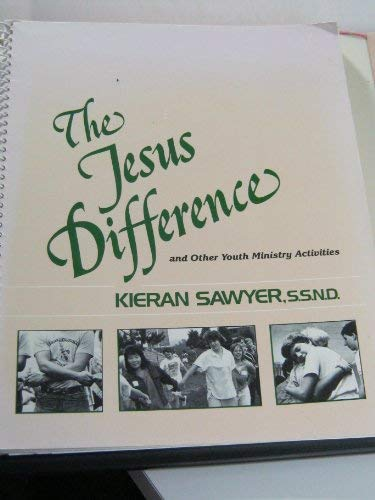 Jesus Difference and Other Youth Ministry Activities (Tyme capsules) (0877933537) by Kieran Sawyer