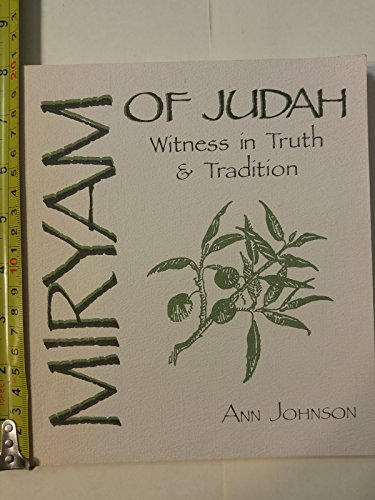 9780877933557: Miryam of Judah: Witness in Truth and Tradition