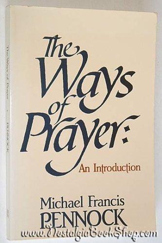 9780877933588: The Ways of Prayer: An Introduction