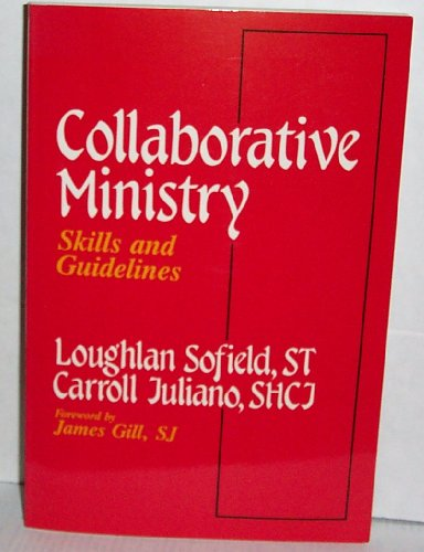 9780877933601: Collaborative Ministry: Skills and Guidelines