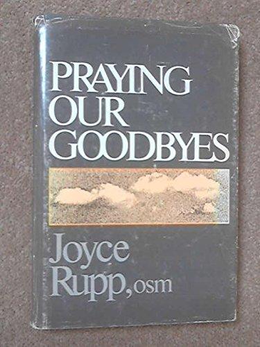 9780877933694: Praying Our Goodbyes