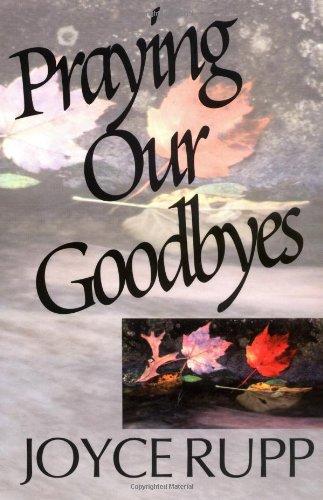 9780877933700: Praying Our Goodbyes