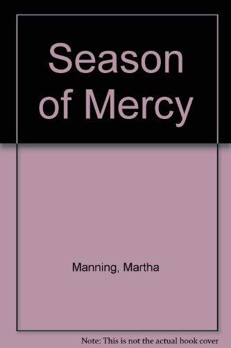 9780877933793: A Season of Mercy