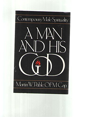 9780877933809: A Man and His God (Contemporary Male Spiriturality)