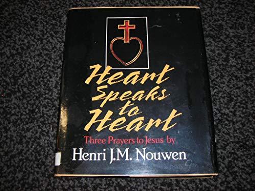 9780877933939: Heart Speaks to Heart: Three Prayers to Jesus