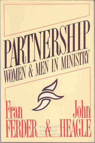 Partnership: Women and Men in Ministry: Fran Ferder